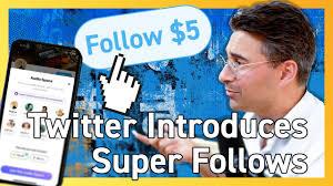 قابلیت جدید Super Follows که به زودی به توییتر اضافه خواهد شد.